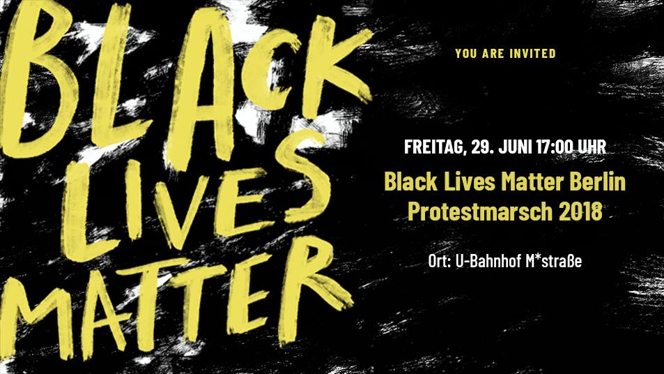 Black Lives Matter – Protest 2018