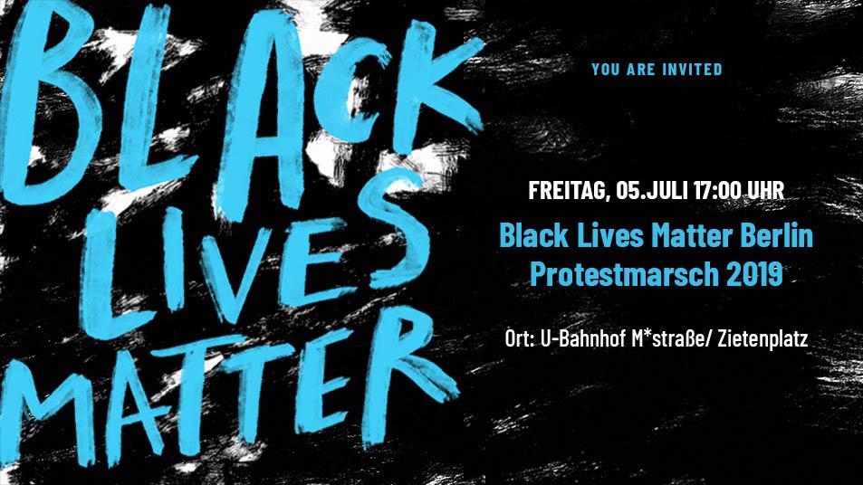 Black Lives Matter – Protest 2019