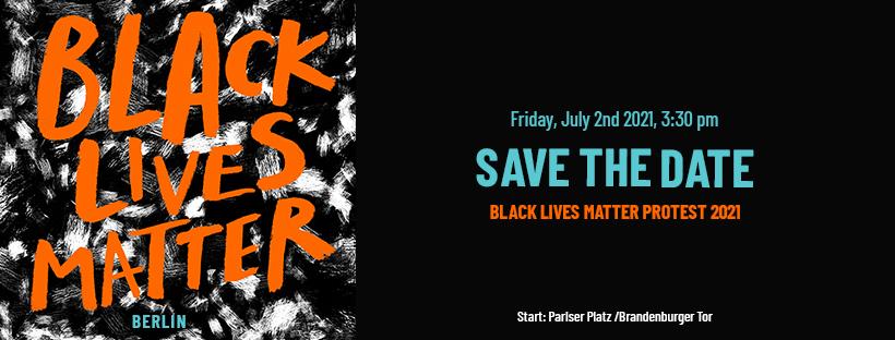Black Lives Matter Berlin Protest 2021